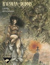 René Hausman et Pierre Dubois - Laïyna. - Edition intégrale.