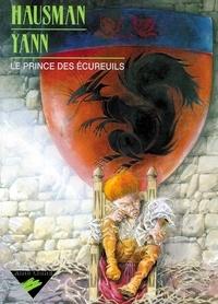 René Hausman et  Yann - Le prince des écureuils.