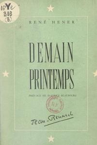 René Hener et Maurice Beaubourg - Et demain le printemps.
