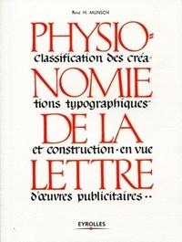 Physionomie de la lettre - Classification des créations typographiques et construction en vue doeuvres publicitaires.pdf