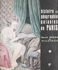 René Héron de Villefosse - Histoires et géographie galantes de Paris.