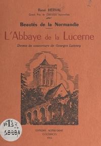 René Herval et Georges Laisney - Beautés de la Normandie : L'abbaye de la Lucerne.