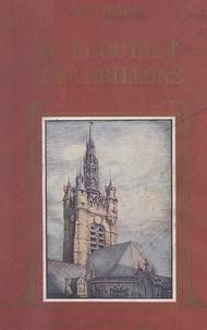 René Herval - En écoutant les carillons - Légendes et récits des provinces du Nord : Artois, Flandre, Picardie.