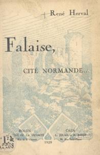 René Herval et Gaston Robert - Falaise, cité normande.