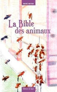 René Heyer - Fables & contrefables Tome 1 : La Bible des animaux.
