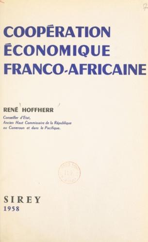 René Hoffherr - Coopération économique franco-africaine.