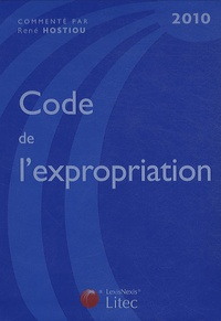 Code de l'expropriation 2010 - René Hostiou |