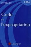 René Hostiou - Code de l'expropriation pouer cause d'utilité publique 2014.