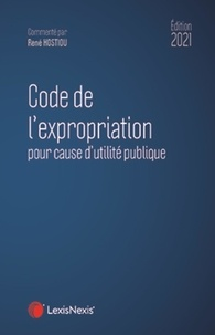 René Hostiou - Code de l'expropriation pour cause d'utilité publique.