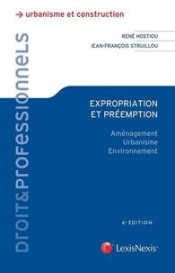 René Hostiou et Jean-François Struillou - Expropriation et préemption - Aménagement, urbanisme, environnement.