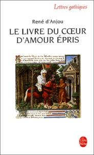 René I - Le livre du coeur d'amour épris.