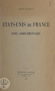 René Jacqmin - États-Unis de France - Note complémentaire.