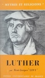 Rene-jacques Lovy et Georges Dumézil - Luther.