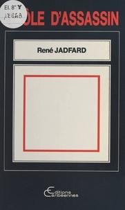 René Jadfard et Bertène Juminer - Drôle d'assassin.