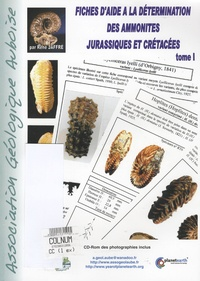 René Jaffré - Fiches d'aide à la détermination des ammonites jurassiques et crétacées - Tome 1. 1 Cédérom