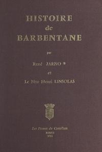 René Jarno et Henri Linsolas - Histoire de Barbentane.