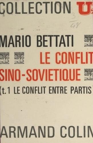 Le conflit sino-soviétique (1). Le conflit entre partis