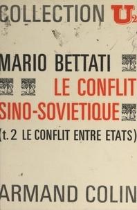 René-Jean Dupuy et Mario Bettati - Le conflit sino-soviétique (2) - Le conflit entre États.