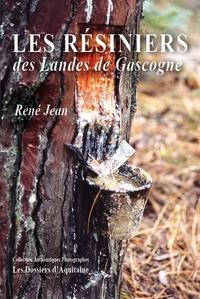 René Jean - Les résiniers des Landes de Gascogne.