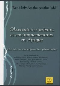 René Joly Assako Assako et Adolphe Ayissi Etémé - Observatoires urbains et environnementaux en Afrique - Des théories aux applications géomatiques.