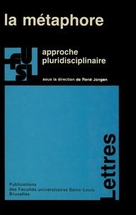 René Jongen - La métaphore - Approche pluridisciplinaire.