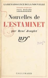 René Jouglet et Paul Morand - Nouvelles de l'estaminet.