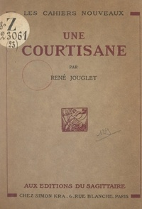 René Jouglet - Une courtisane.