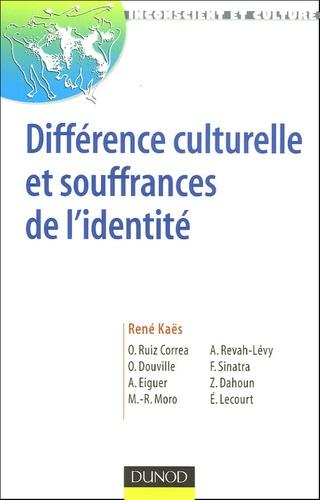 René Kaës et Ruiz O Correa - Différences culturelle et souffrances de l'identité.