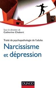 Catherine Chabert et René Kaës - Narcissisme et dépression - Traité de psychopathologie de l'adulte.