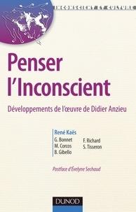 René Kaës - Penser l'Inconscient - Développements de l'oeuvre de Didier Anzieu.