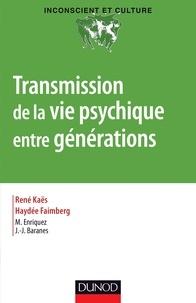 Transmission de la vie psychique entre générations.pdf