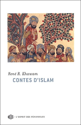 René Khawam - Contes d'Islam.