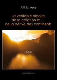 René Kieffer - La véritable histoire de la création et de la dérive des continents.