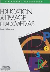 René La Borderie et  Konk - Éducation à l'image et aux médias.