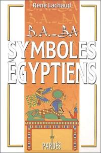 René Lachaud - Symboles égyptiens.