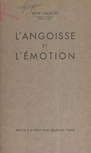 René Lacroze - L'angoisse et l'émotion.