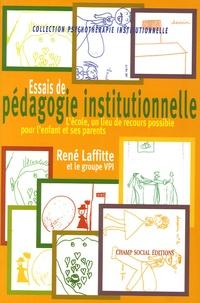 René Lafitte - Essais de pédagogie institutionnelle - L'école, un lieu de recours possible pour l'enfant et ses parents.