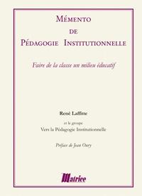 René Lafitte - Mémento de pédagogie institutionnelle.