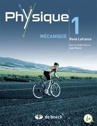 René Lafrance - Physique - Volume 1, Mécanique.