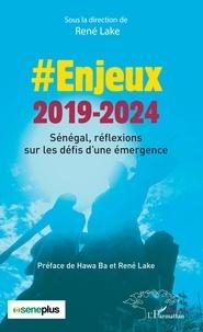 Pdf ebooks finder télécharger Enjeux 2019-2024  - Sénégal, réflexions sur les défis d'une émergence 9782140144219 RTF CHM MOBI en francais