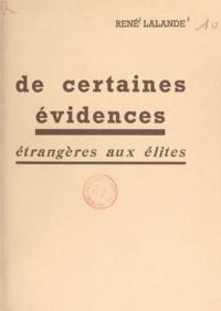 René Lalande - De certaines évidences étrangères aux élites.