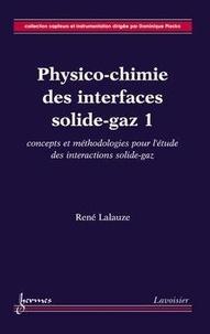 Era-circus.be Physico-chimie des interfaces solide-gaz - Volume 1, Concepts et méthodologie pour l'étude des interactions solide-gaz Image