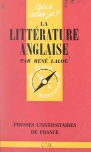 René Lalou et Jean Dulck - La littérature anglaise.