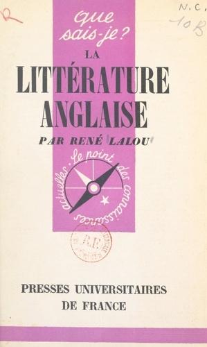 La littérature anglaise. Des origines à nos jours