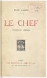 René Lalou - Le chef - Confession lyrique.