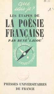 René Lalou et Paul Angoulvent - Les étapes de la poésie française.