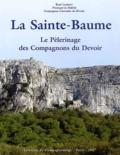 René Lambert - La Sainte-Baume - Le pèlerinage des Compagnons du Devoir.