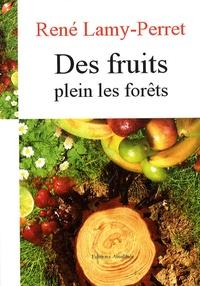 Feriasdhiver.fr Des fruits plein les forêts - Déclaration Universelle des Droits de l'Esprit Image