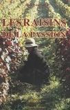 René Langlois et Jean-Yves Vif - Les raisons de la passion.