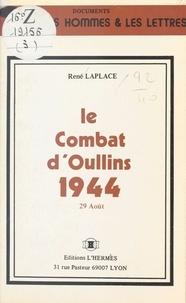 René Laplace - Le combat d'Oullins - 29 août 1944.